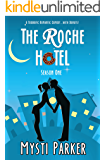 The Roche Hotel (Short & Sweet Romantic Comedy): Season One