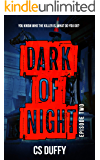 Dark of Night Episode Two (Glasgow Kiss Book 2)