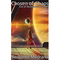 Chosen of Chaos (Eve of Destruction Book 1) (English Edition)