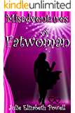 Misadventures Of Fatwoman