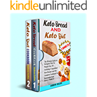 keto diet and keto bread :2 books in 1 : The Ultimate Guide to Ketogenic Diet for People Over 50 Including 5-Ingredient…