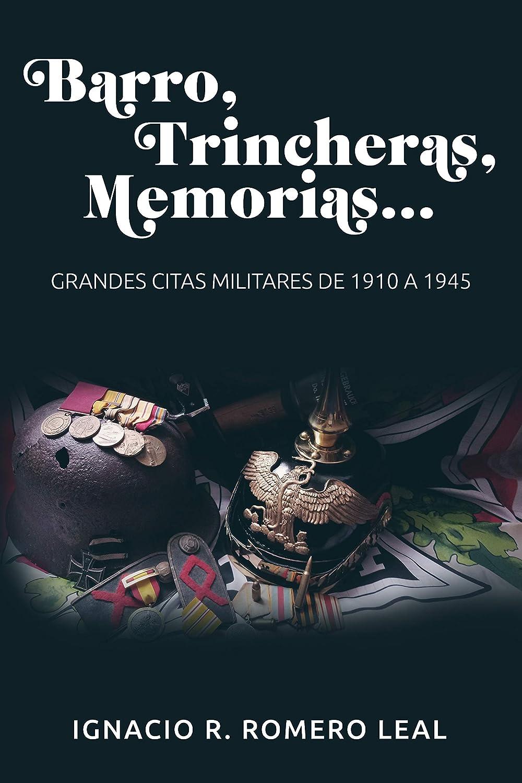 Barro, trincheras, memorias...