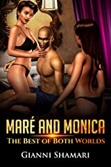 Maré & Monica: The Best of Both Worlds Kindle Edition
