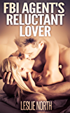 FBI Agent's Reluctant Lover (The Denver Men Series Book 3)