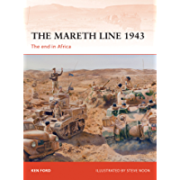 The Mareth Line 1943: The end in Africa (Campaign Book 250)