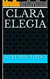 Clara Elegia