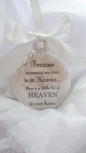 Memorial Christmas Ornaments.Memorial Christmas Ornament Because Someone We Love Is In Heaven Sympathy Gift