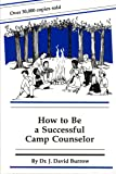 How to Be a Successful Camp Counselor