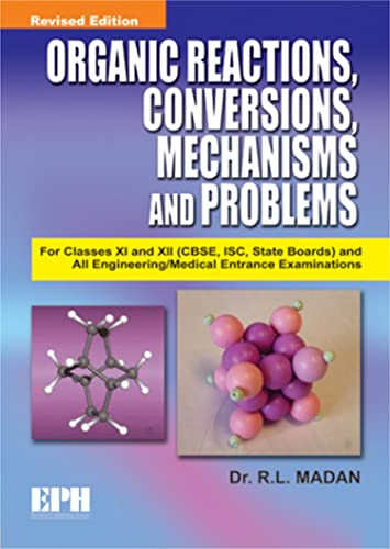 Organic Reactions; Conversions; Mechanisms and Problems