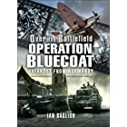 Operation Bluecoat: Breakout from Normandy (Over the Battlefield)