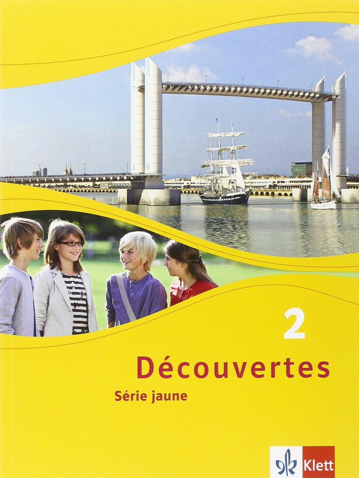 Découvertes 2. Série Jaune  Schülerbuch Flexibler Einband 2. Lernjahr  Découvertes. Série Jaune  Ab Klasse 6 . Ausgabe Ab 2012