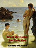 Tom & Christopher And Their Kind (Dog In The Chapel Book 2)