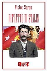 Ritratto di Stalin (Biografie, autobiografie, diari e memorie) (Italian Edition) Kindle Edition