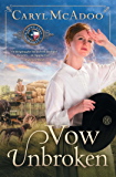 Vow Unbroken: A Novel (Texas Romance Series Book 1)