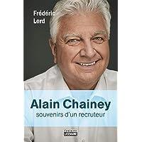 Alain Chainey: Souvenirs d'un recruteur