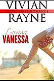 Loving Vanessa (West Coast Romance Book 1)