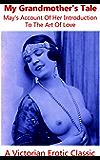 My Grandmother's Tale (Victorian Erotic Classics)