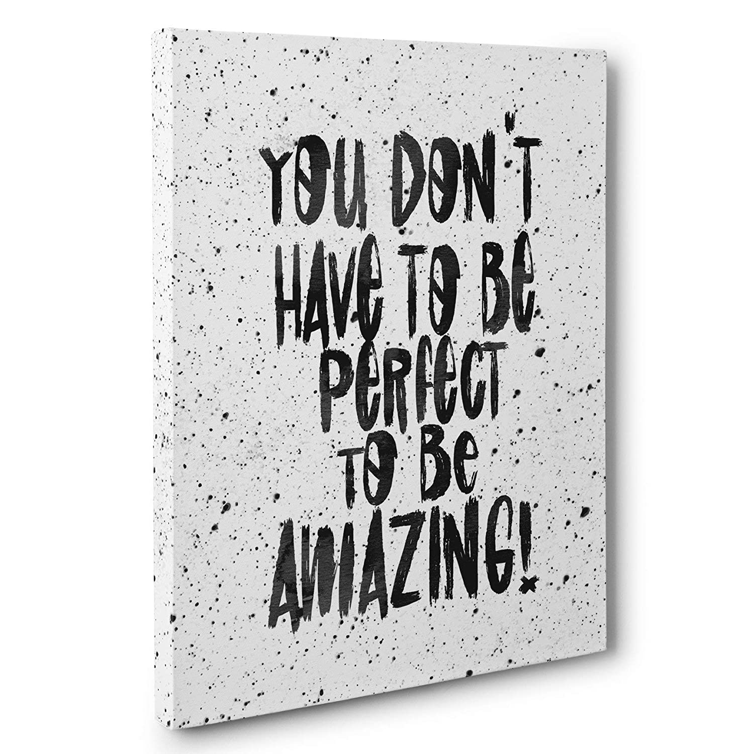 You Don't Have To Be Perfect To Be Amazing White Motivational Canvas Wall Art