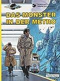 Valerian und Veronique, Bd.7, Das Monster in der Metro (Valerian & Veronique, Band 7)