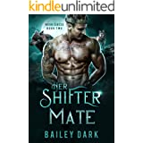 Her Shifter Mate (Moon Cursed Book 2)