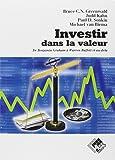 Investir dans la valeur : De Benjamin Graham à Warren Buffett et au-delà