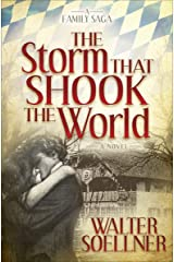 The Storm That Shook the World: A Novel Kindle Edition