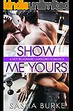 Show Me Yours: A Hot Billionaire Landlord Romance