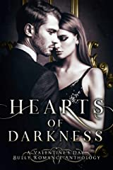 Hearts of Darkness: A Valentine's Day Bully Romance Collection Kindle Edition