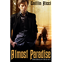 Almost Paradise (Pine Hollow Wolves Book 1) (English Edition)