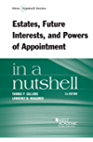 Estates, Future Interests and Powers of Appointment in a Nutshell, 5th