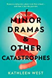 Minor Dramas   Other Catastrophes