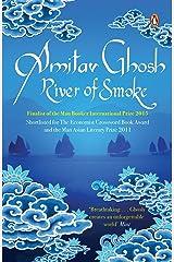 River of Smoke Kindle Edition