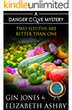 Two Sleuths are Better Than One: a Danger Cove Crossover Mystery (Danger Cove Mysteries Book 23)