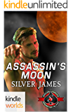 Special Forces: Operation Alpha: Assassin's Moon (Kindle Worlds Novella)