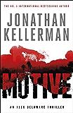 Motive (Alex Delaware series, Book 30): A twisting, unforgettable psychological thriller