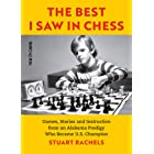 The Best I Saw in Chess: Games, Stories and Instruction from an Alabama Prodigy Who Became U.S. Champion (English Edition)