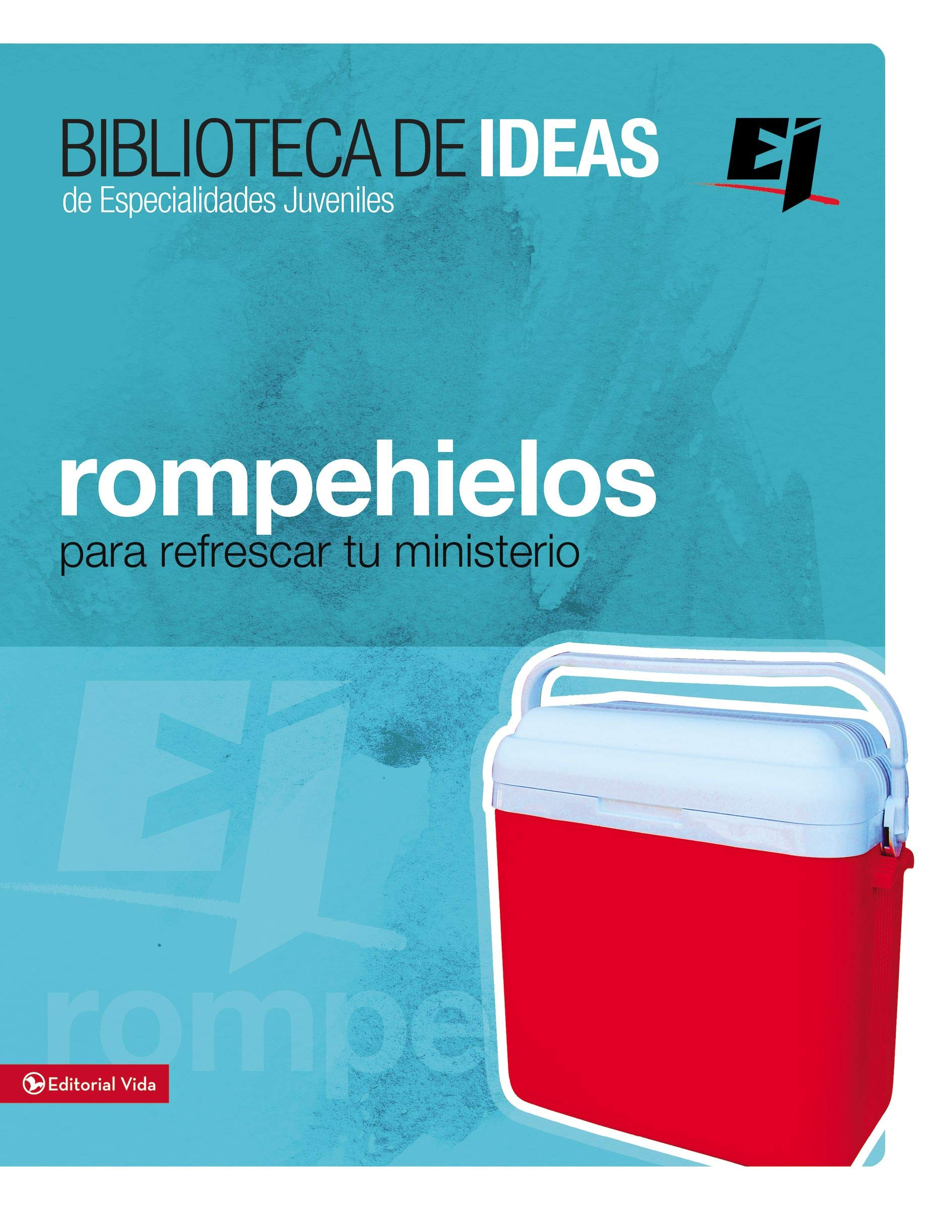 Biblioteca De Ideas: Rompehielos (Spanish Edition): Youth ...