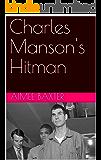 Charles Manson's Hitman