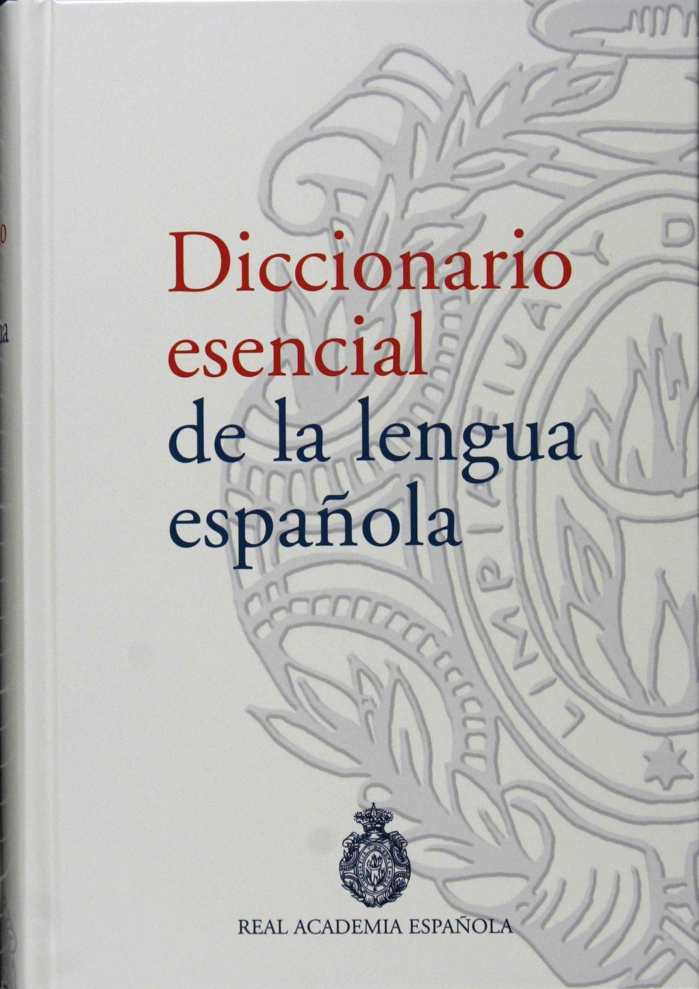Diccionario esencial de la lengua española NUEVAS OBRAS REAL ...