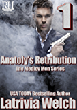 Anatoly's Retribution: Book One (The Medlov Men Series 5)