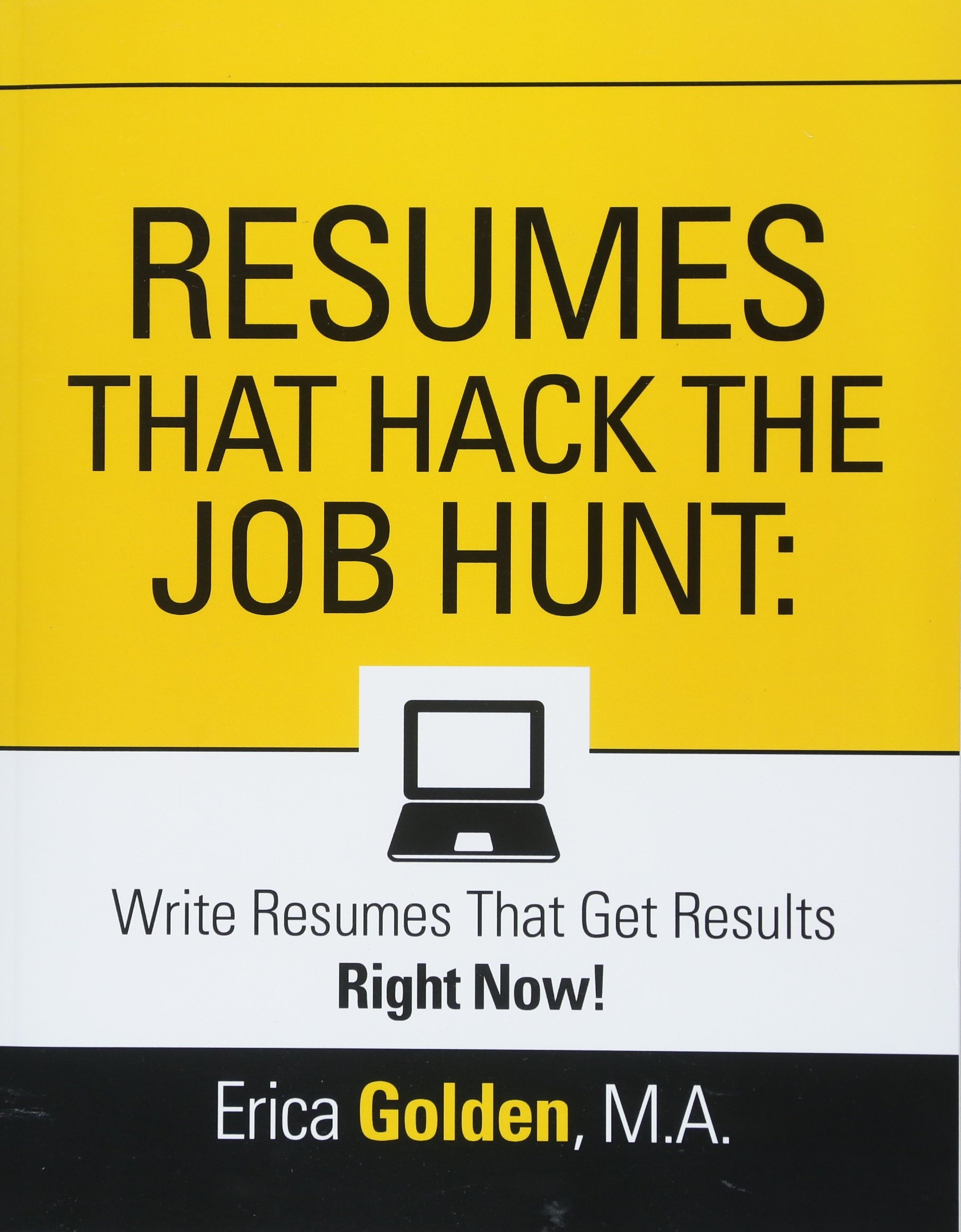 Resumes That Hack The Job Hunt Write Resumes That Get