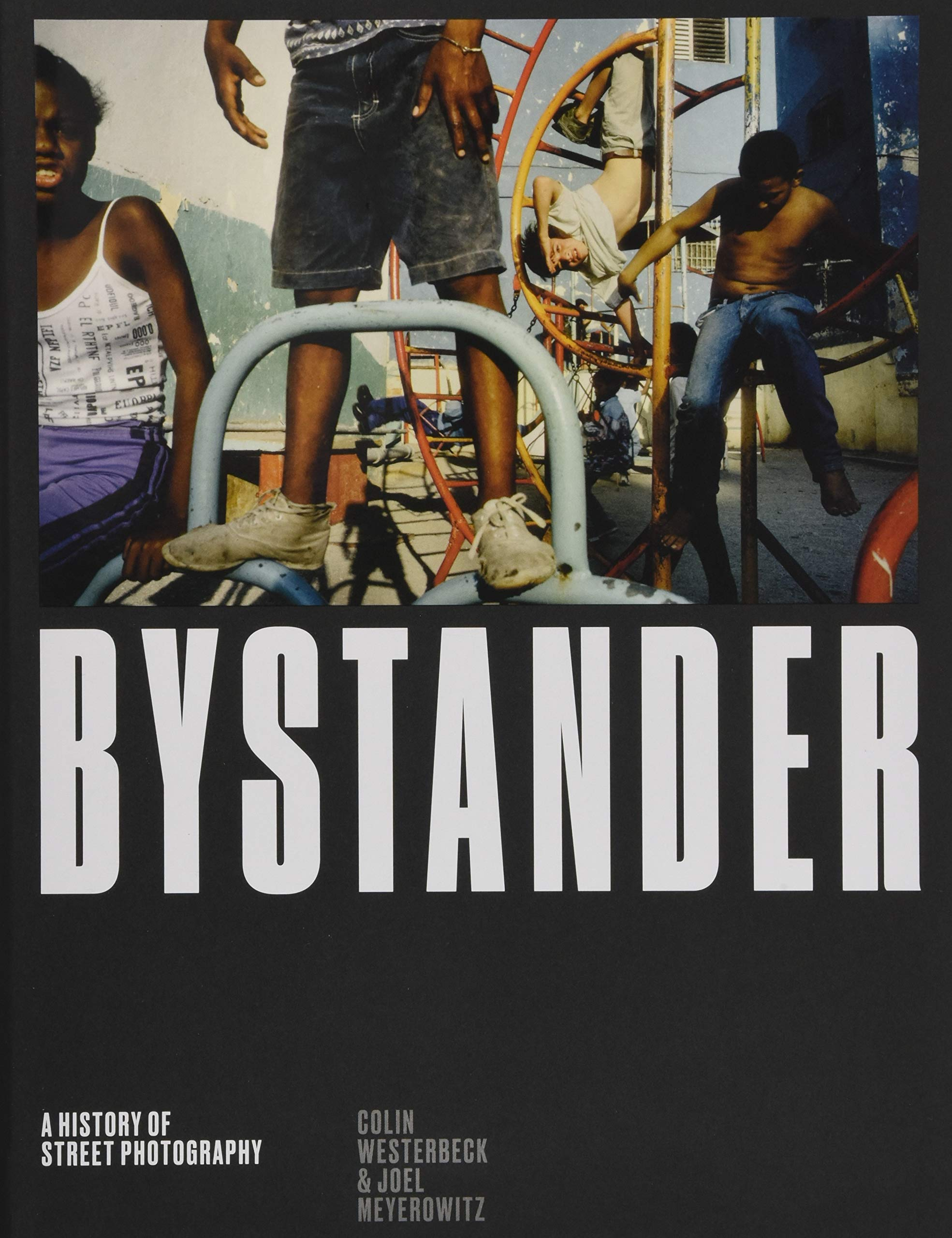 Download Bystander: A History of Street Photography PDF