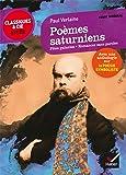 Poèmes saturniens, Fêtes galantes, Romances sans paroles: suivi dune anthologie sur la poésie symboliste