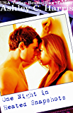 One Night In Heated Snapshots (A New Adult Novel) (One Night In Book 1) (One Night In Series)