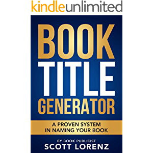 Book Title Generator: A Proven System in Naming Your Book