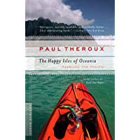 The Happy Isles of Oceania: Paddling the Pacific (English Edition)