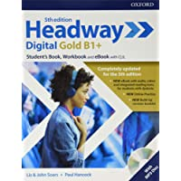 Headway digital gold B1+. Student's book & Workbook. Per le Scuole superiori. Con ebook. Con CD-Audio