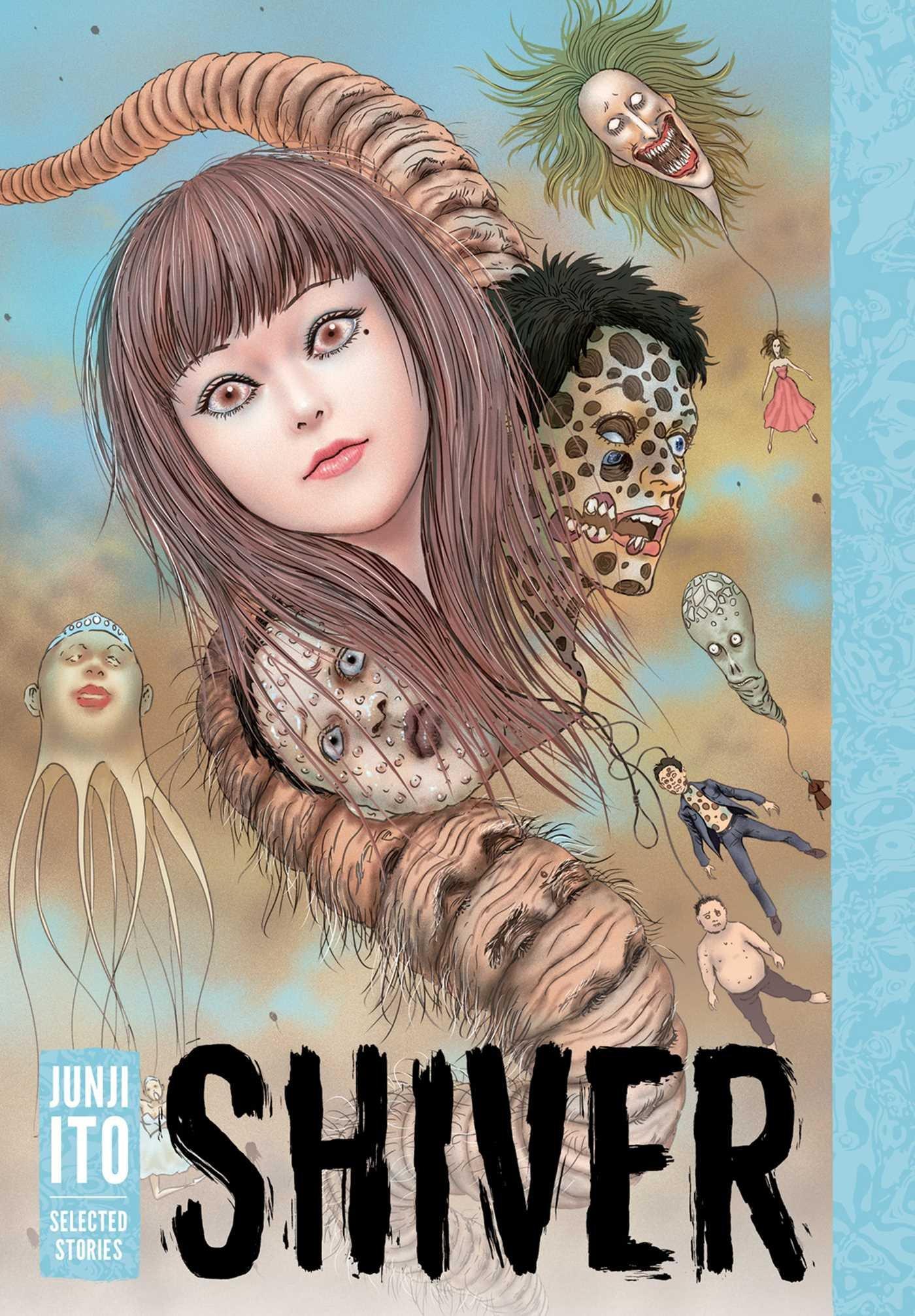 Shiver: Junji Ito Selected Stories (Inglese) Copertina rigida – 14 dic 2017 Viz 1421596938 Comics & Graphic Novels Manga
