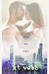 Stay the Night: A Chicago Love Story Novella Kindle Edition