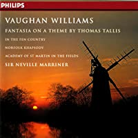 Vaughan Williams: Fantasia on a Theme by Thomas Tallis; In the Fen Country; Norfolk Rhapsody No. 1 in E Minor; The Wasps Overture; Variations for Orchestra; Five Variants of Dives and Lazarus